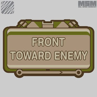MSM FRONT TOWARD ENEMY WOVEN MORALE PATCH- DESERT