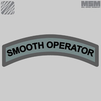 MSM SMOOTH OPERATOR WOVEN MORALE PATCH- DESERT